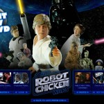 Star Wars Robot Chicken ou la Guerre des Etoiles revisitée