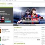 PES 2011 sur Android et le Market sur le web